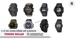 3 lí do bạn nên chọn đồng hồ Casio G-Shock Tough Solar