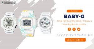 Tổng hợp các mẫu đồng hồ Baby-G màu trắng được ưa chuộng