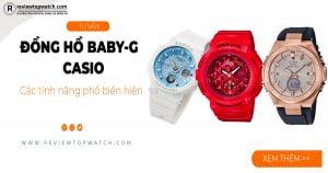 Các tính năng phổ biến hiện có ở đồng hồ Casio Baby-G