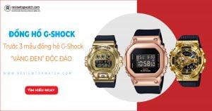 """Mãn nhãn trước 3 mẫu đồng hồ G-Shock """"Vàng Đen"""" độc đáo"""