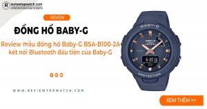 Review mẫu đồng hồ Baby-G BSA-B100-2A