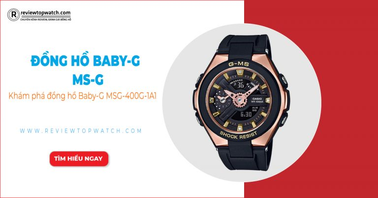Review đồng hồ Baby-G MSG-400G-1A1